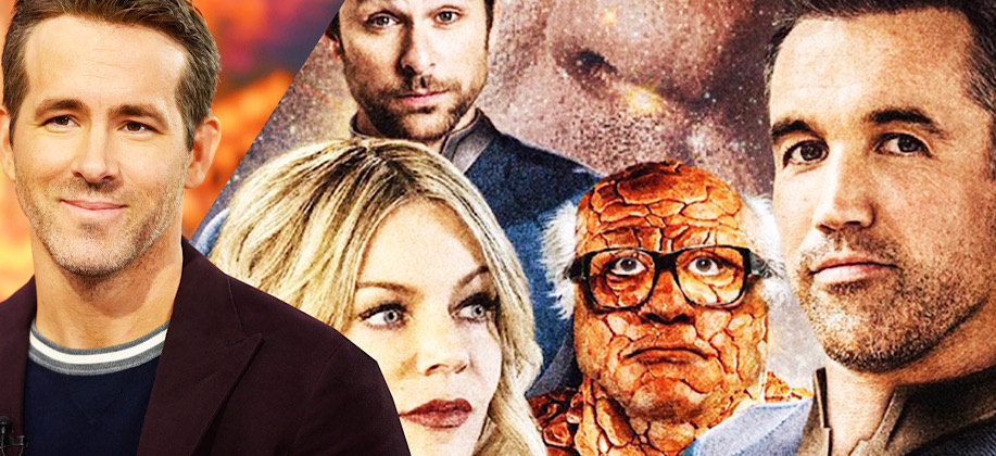 Ryan Reynolds wants the cast of It's Always Sunny for a Fantastic 4 reboot