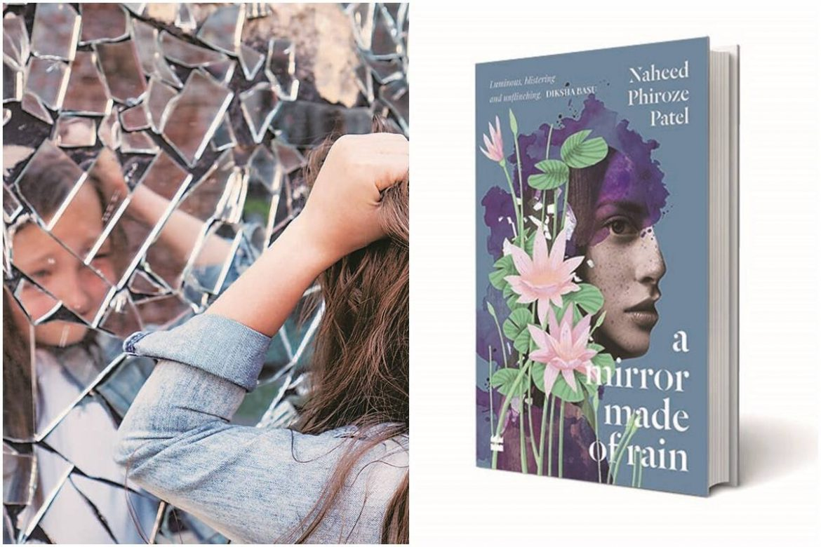 Difficult Dynamics   Book Review: A Mirror Made of Rain by Naheed Phiroze Patel