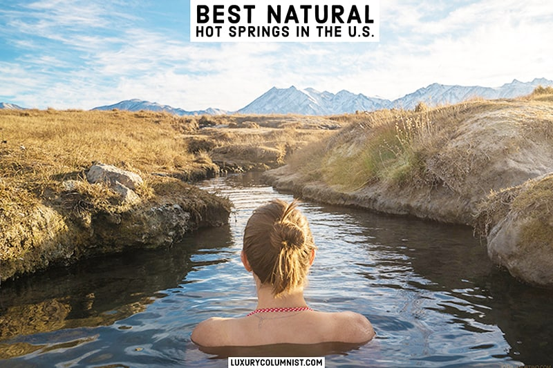 Best Natural Hot Springs in the USA | 10 Rejuvenating Pools