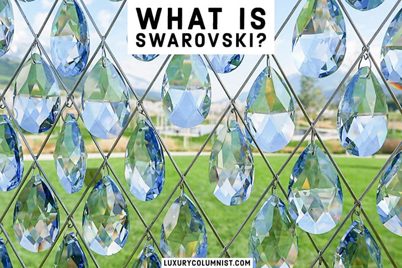 What is Swarovski? | 7 Ways to Tell if Your Swarovski Crystals are Genuine