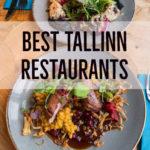 10 Best Restaurants In Tallinn, Estonia You Need to Experience