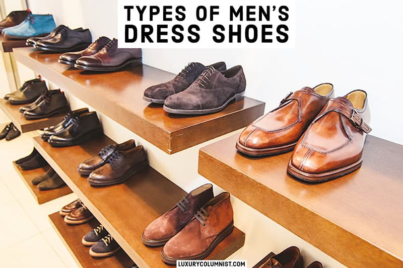8 Types of Dress Shoes for Men – Best Footwear for Every Occasion