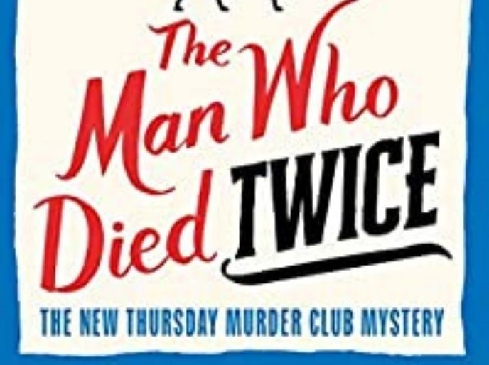 Review: The Man Who Died Twice – Richard Osman